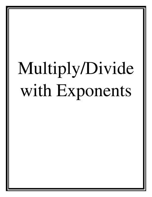 Multiply/Divide with Exponents