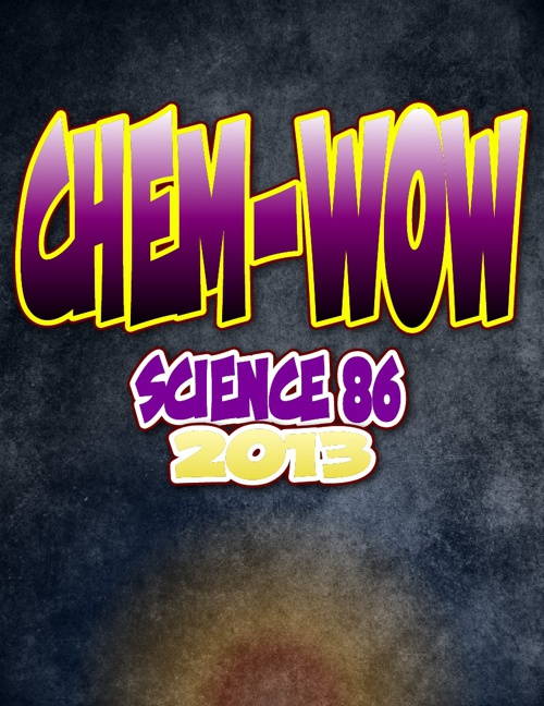 Chem-Wow Science 86