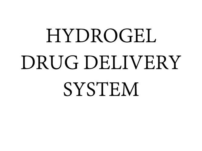 HYDROGEL DRUG DELIVERY SYSTEM pdf