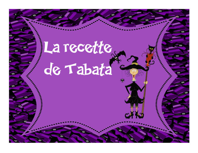 La recette de Tabata