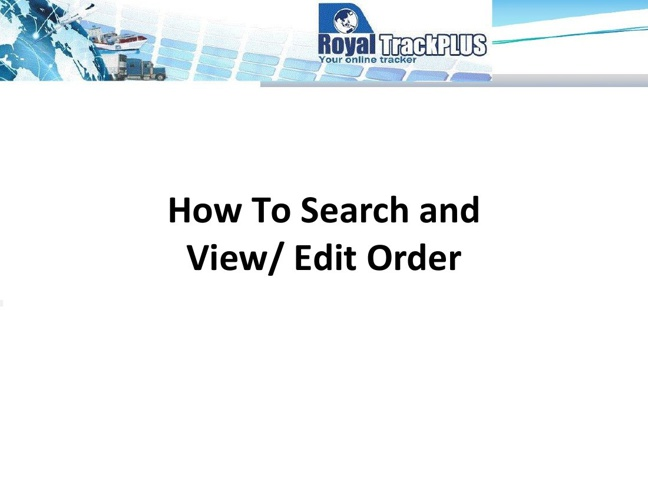 How To Search and View-Edit Order