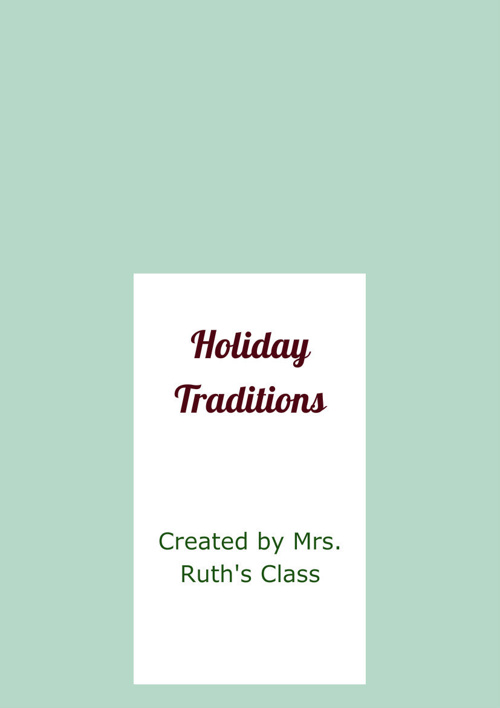 Holiday Traditions example