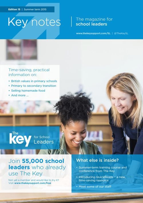 Key notes | The magazine for school leaders | 15
