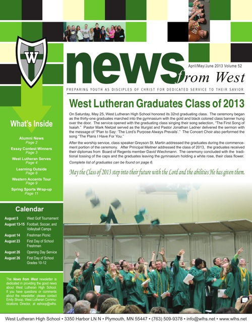 April/May/June 2013 News From West Newsletter