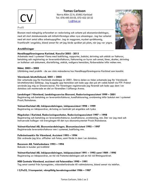 Tomas Carlssons CV. Arbetssökande ekonom, ekonomiassistent, admi