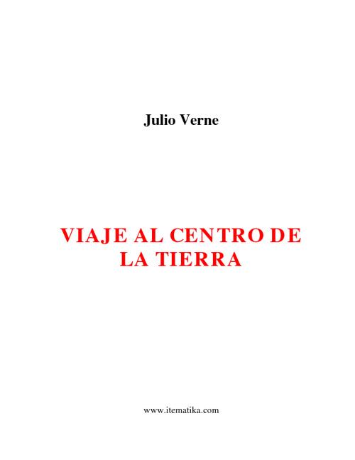 VIAJE AL CENTRO DE LA TIERRA (JULIO VERNE)