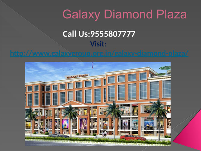 Best offer price Galaxy Diamond Plaza