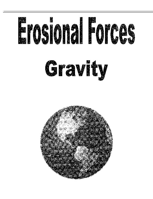 Erosional Forces - Gravity