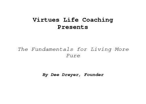 Fundamental's for Living More Pure - Virtues Life Coaching