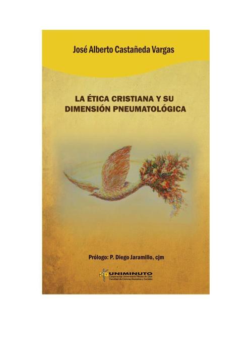 LA ÉTICA CRISTIANA Y SU DIMENSIÓN PNEUMATOLÓGICA