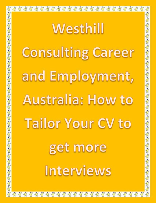 Westhill Consulting Career and Employment, Australia: How to Tai