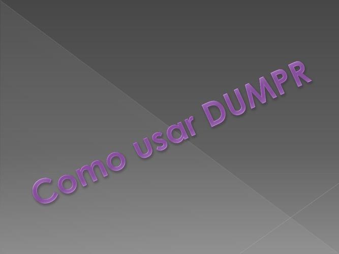 DUMPR