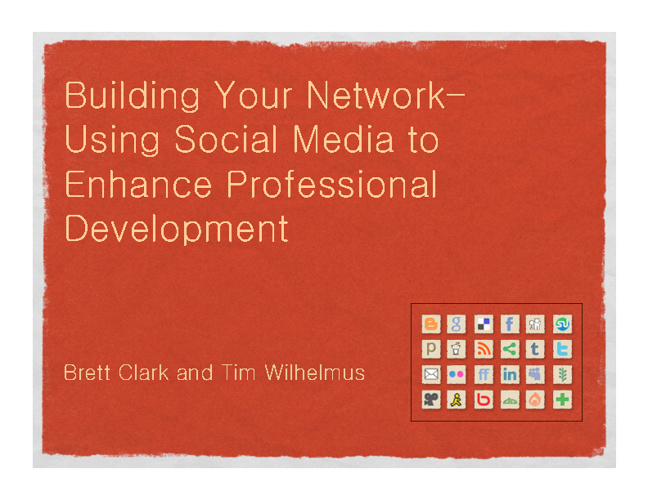 Building Your Network- Using Social Media to Enhance PD