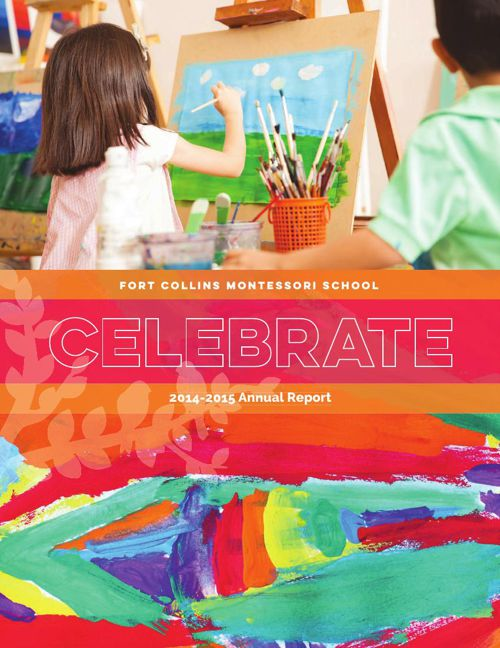 Fort Collins Montessori Annual Report 2014-2015