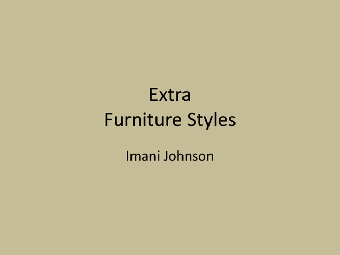 extra credit furniture styles