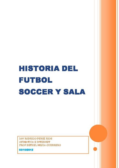 Historia del futbol soccer y de sala
