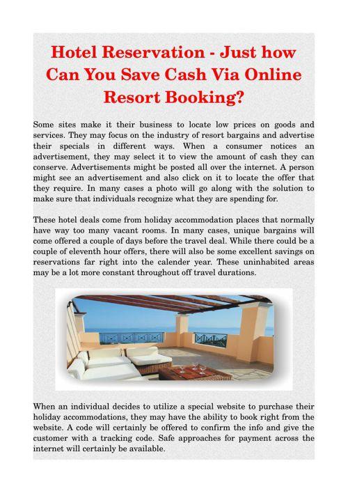 Hotel Reservation - Just how Can You Save Cash Via Online Resort