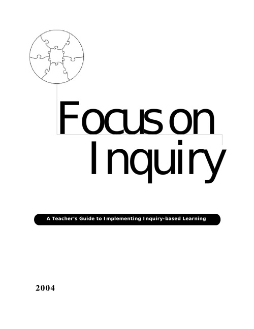 Focus of Inquiry