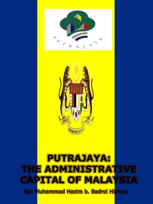 Putrajaya, The Administrative City Of Malaysia