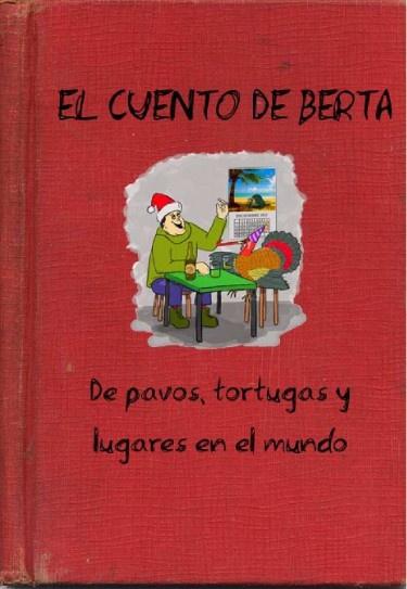 EL CUENTO DE BERTA (www.cuentopia.vze.com)