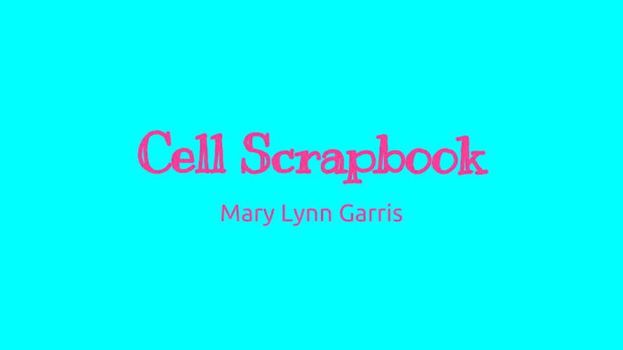 Cell Scrapbook