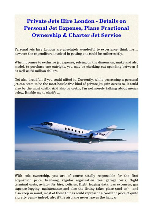 Private Jets Hire London - Details on Personal Jet Expense, Plan