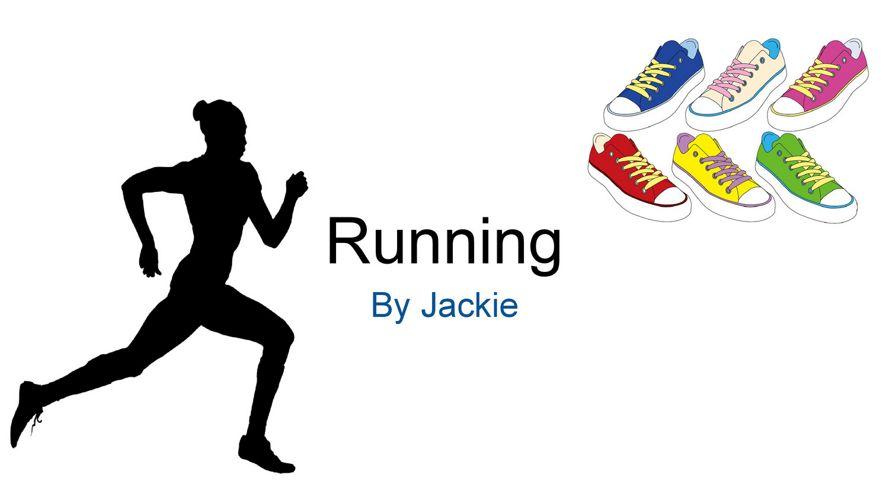 Running - Jacqueline