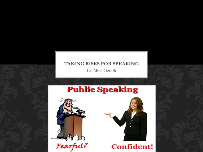 taking risks for speaking