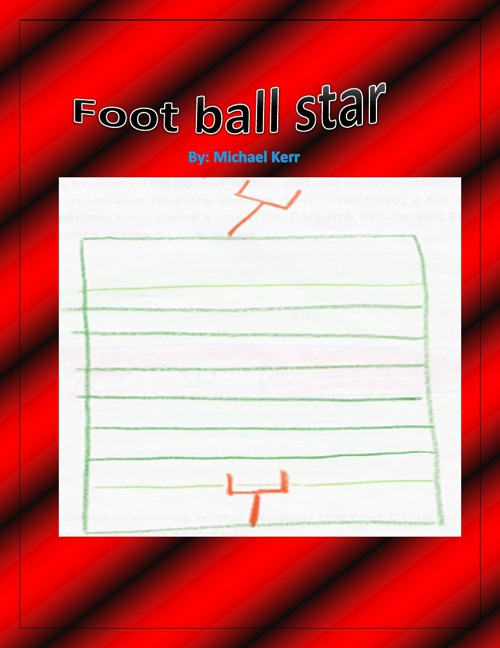 The Football Star By: Michael Kerr