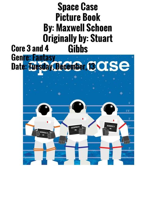 Space Case Picture Book