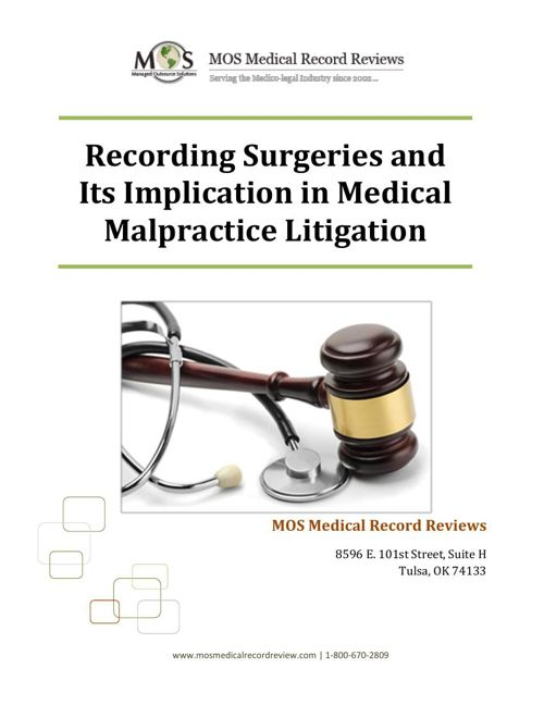 Recording Surgeries and Its Implication in Medical Malpractice L