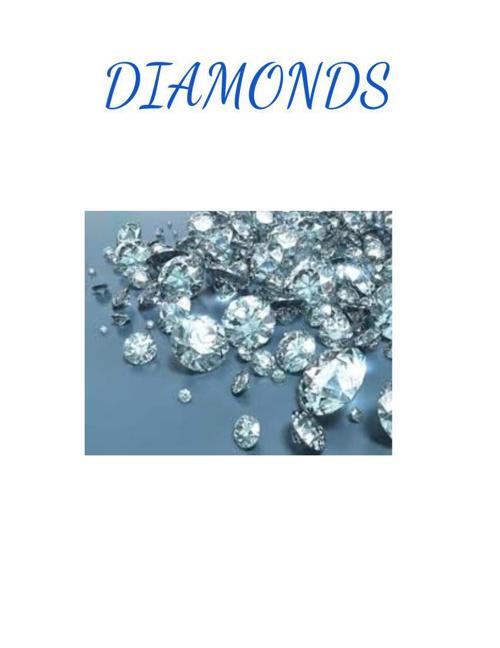 Diamonds By: Ashley M.