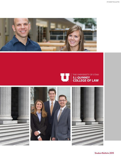 2015 University of Utah S.J. Quinney College of Law Bulletin