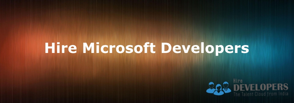 Hire Microsoft Developers