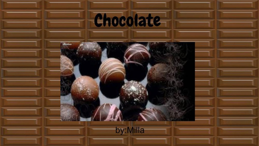 Chocolate by:Milla