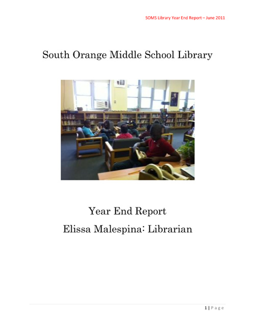 South Orange Middle School Library - Year End Report