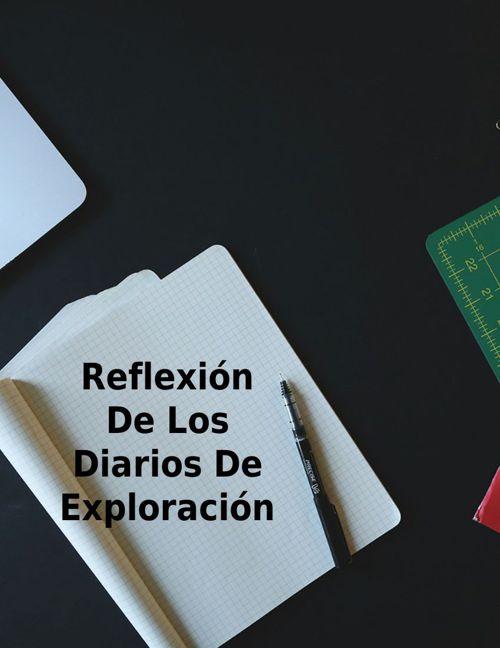 reflexión del diario de exploración