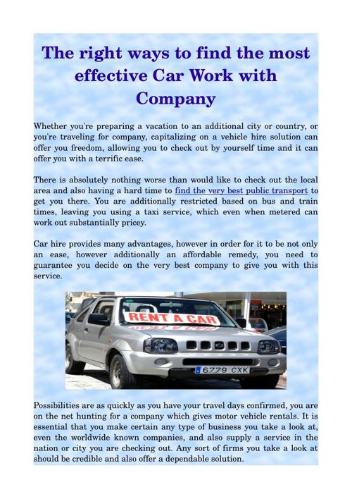 The right ways to find the most effective Car Work with Company
