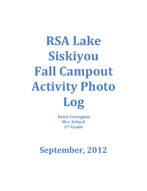 RSA Lake Siskiyou Campout Photo Journal (Annie Covington)