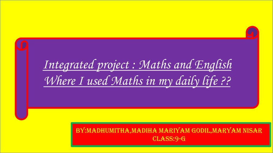 MATHS INTEGRATED PROJECT