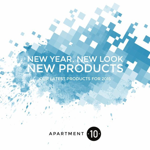 Apartment 10 - New Products 2015