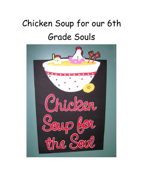 Chicken Soup For the Sixth Grade Soul