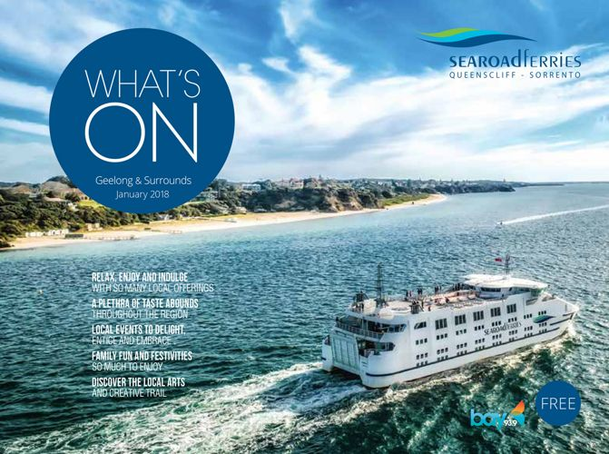 What's On In Geelong - January 2018
