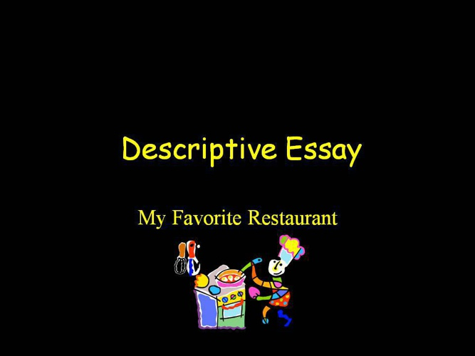 """descriptive essay on favorite place My grandma's house is my favorite place, because it represents a """"the sky's the limit"""" approach to life in my memory being at her house instilled in me the wish to fulfil my potential and live my dream, because at grandma's house i received encouragement i shan't ever encounter anywhere else in life."""