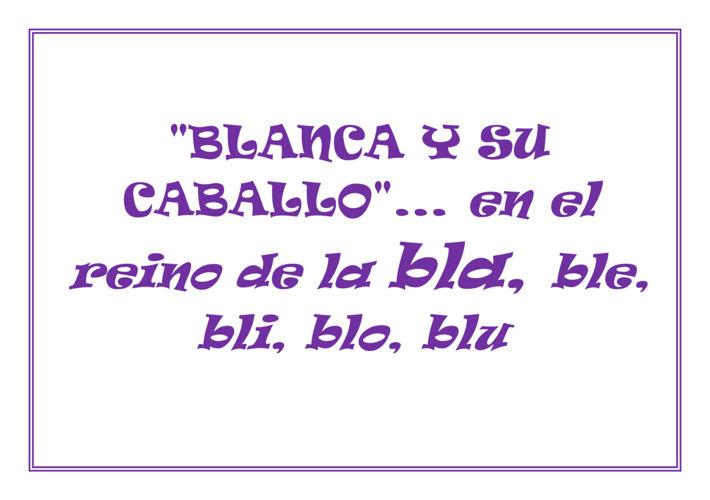BLANCA Y SU CABALLO