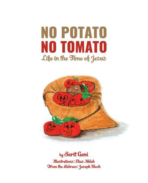 No Potato No Tomato - Life in the Time of Jesus