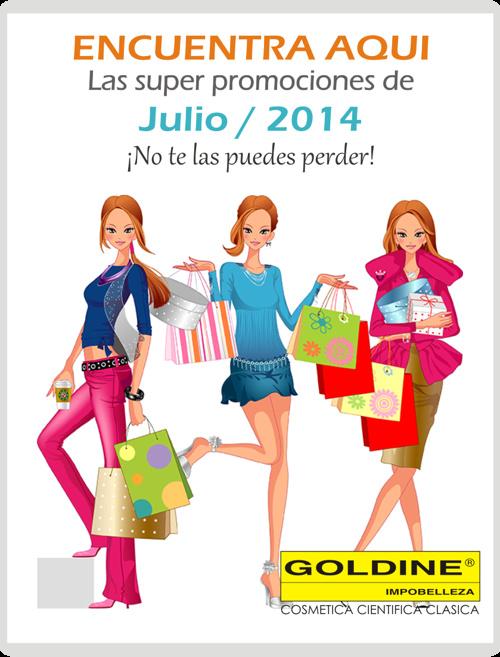 YGM GOLDINE, Promociones Mes de Julio