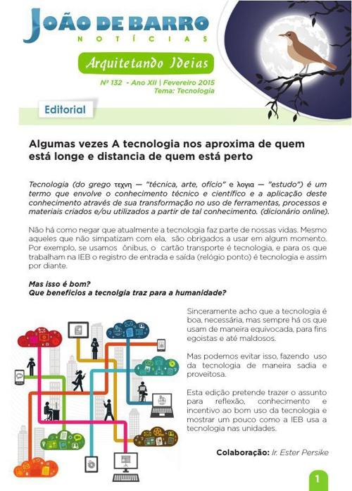 Nº 132 - Ano XII   Fevereiro 2015 Tema: Tecnologia