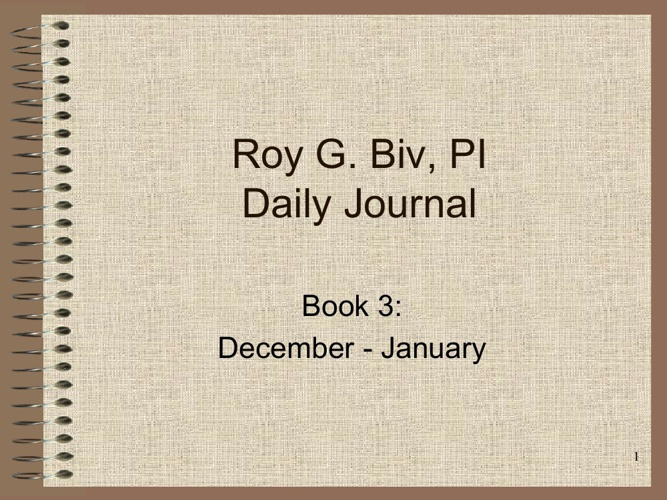 Inspector Roy G. Biv Journal