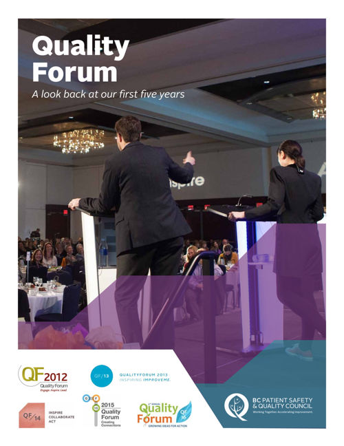 Quality Forum 5 Year Report